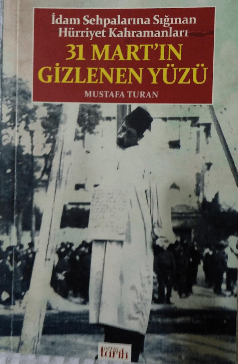 31 Mart'ın Gizlenen Yüzü - Mustafa Turan