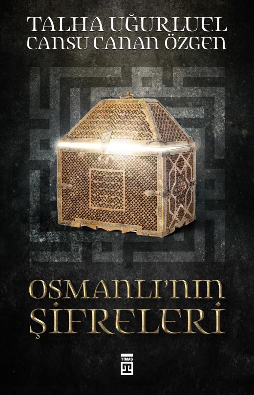 Osmanlı'nın Şifreleri - Talha Uğurluel - Cansu Canan Özgen