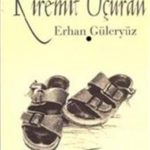 Kiremit Uçuran - Erhan Güleryüz