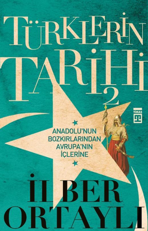 Türklerin Tarihi 2 – İlber Ortaylı