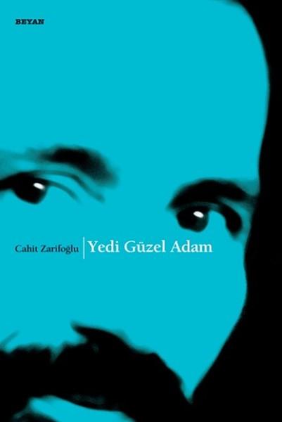 Yedi Güzel Adam - Cahit Zarifoğlu (Kitap)