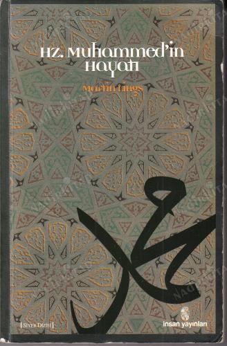 Hz. Muhammed'in Hayatı - Martin Lings